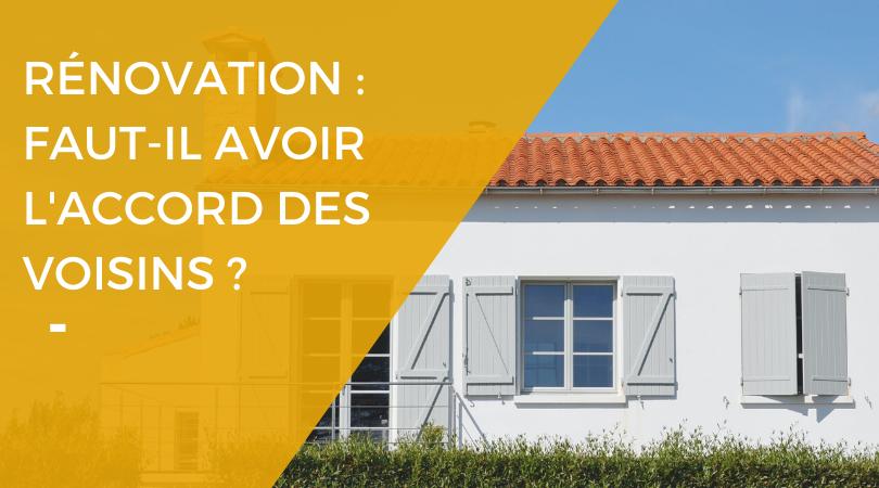 Faut-il prévenir ses voisins en cas de travaux de rénovation - Renovart