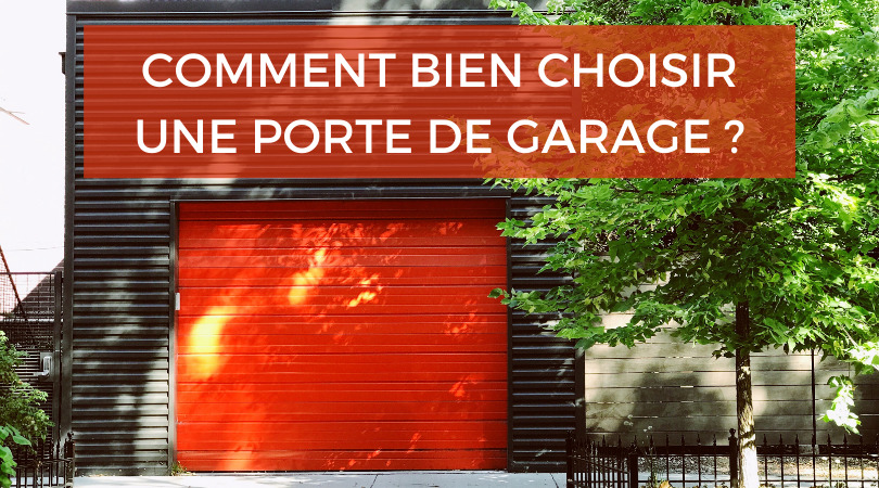 Porte de garage : notre guide d'achat
