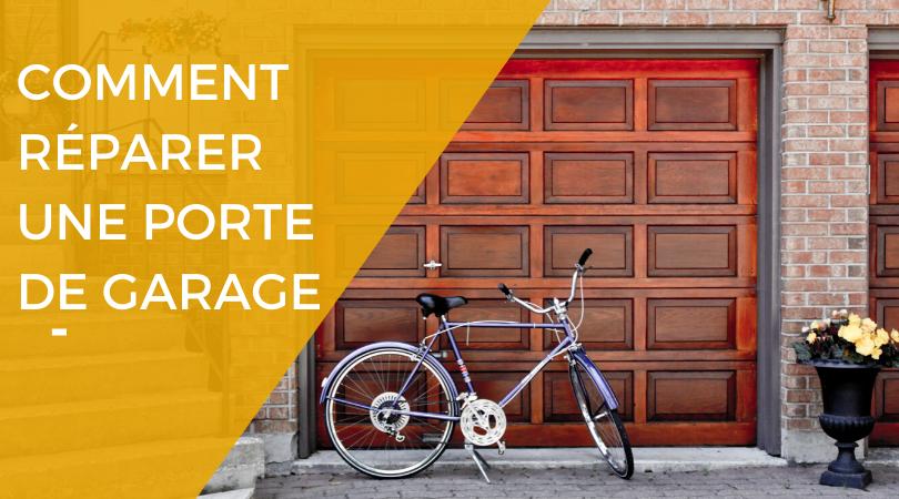 Comment Réparer Une Porte De Garage Bloquée