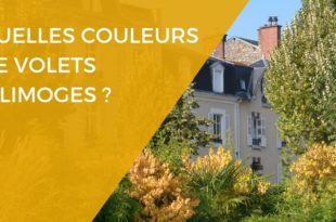 Couleurs des volets a Limoges - Renovart
